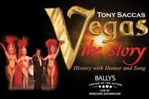tony-sacca-s-vegas-the-story-at-bally-s-hotel-and-casino-in-las-vegas