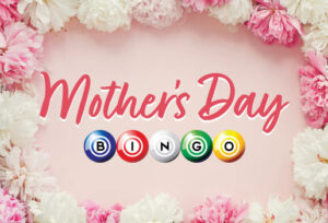 Arizona Charlie's Mother's Day Bingo