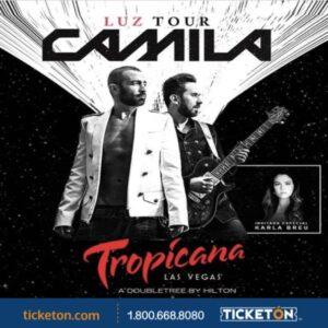 CAMILA at the Tropicana Las Vegas